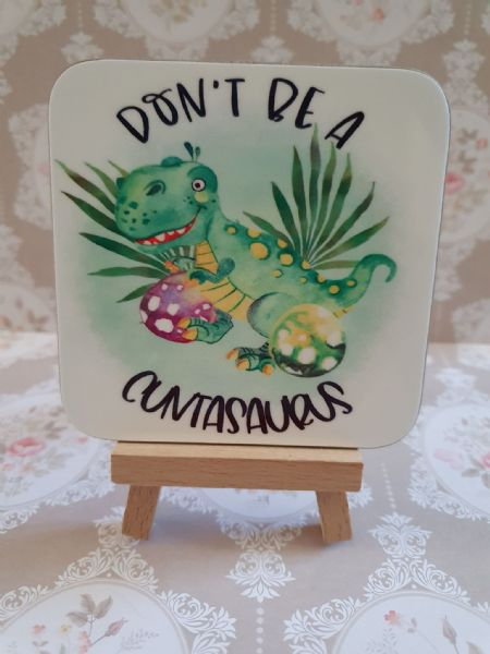 Don't Be A Cuntasarus Green Coaster